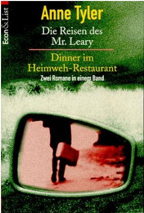 Die Reisen des Mr. Leary / Dinner im Heimweh-Restaurant by Anne Tyler