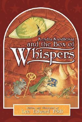 Kendra Kandlestar and the Box of Whispers (The Chronicles of Kendra Kandlestar, #1)