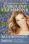 Bluebonnet Bride (Men of Stone Mountain #3)