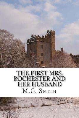 The First Mrs. Rochester and Her Husband
