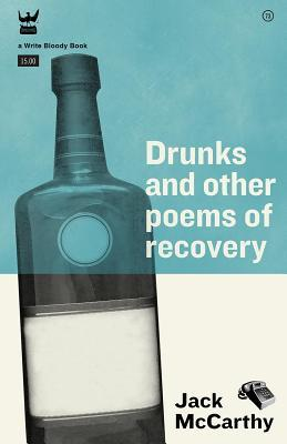 Drunks and Other Poems of Recovery