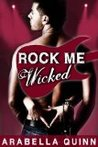 Wicked (Rock Me, #1)