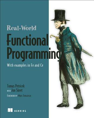 Real-World Functional Programming by Tomas Petricek