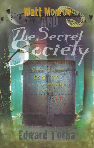 Matt Monroe and The Secret Society by Edward Torba