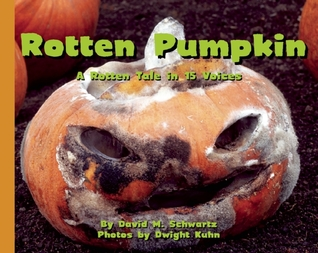 Rotten Pumpkin by David M. Schwartz