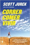 Correr, comer, vivir.