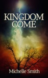 Kingdom Come (Kingdom Come, #1)