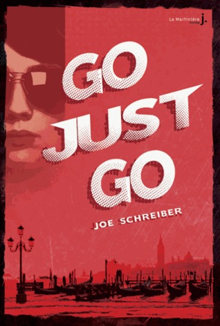 perry & gobi joe schreiber la martinière J couverture go just go suite de bye bye crazy girl