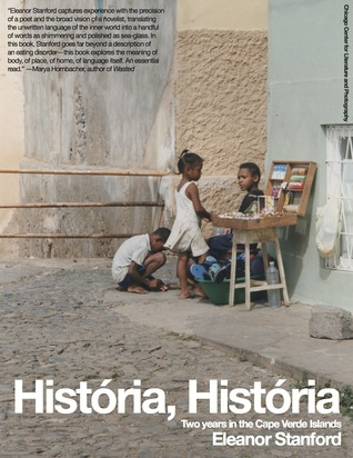 História, História: Two Years in the Cape Verde Islands