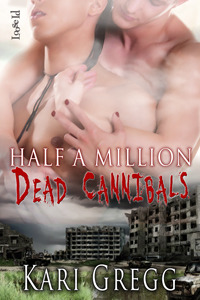 Half a Million Dead Cannibals
