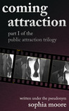 Coming Attraction (Public Attraction Trilogy, #1)