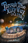 Through the Milky Way on a PB&J by James McDonald