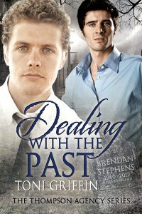 Dealing with the Past (The Thompson Agency) Toni Griffin