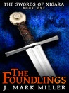 The Foundlings (The Swords of Xigara, Book 1)