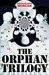 The Orphan Trilogy (The Orp...