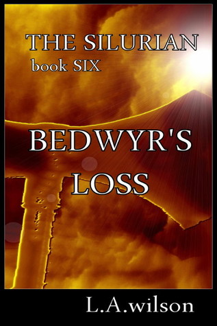 The Silurian, book Six, Bedwyr's Loss