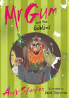 Mr Gum and the Goblins