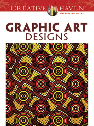 Creative Haven Graphic Art Designs Coloring Book