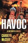 Havoc (Betrayed, #2)