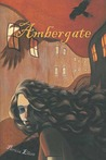 Ambergate (Murkmere Hall, #2)