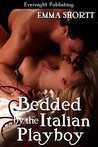 Bedded By The Italian Playboy (Criminal Seduction #2)