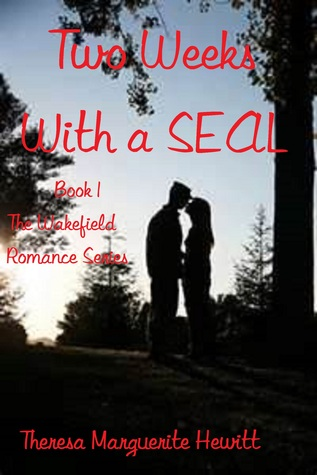 Two Weeks with a SEAL Wakefield Romance 1