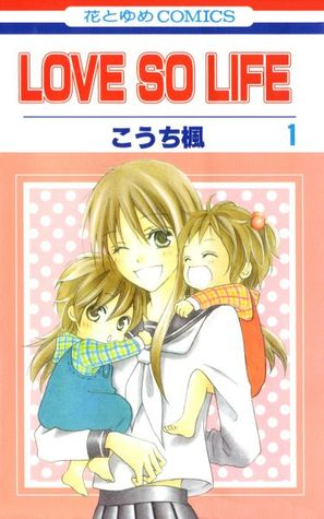 Love So Life, Vol. 1 by Kaede Kouchi