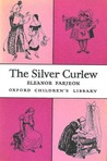 The Silver Curlew (Oxford Children's Library)