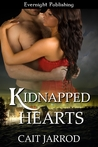 Kidnapped Hearts by Cait Jarrod