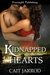 Kidnapped Hearts