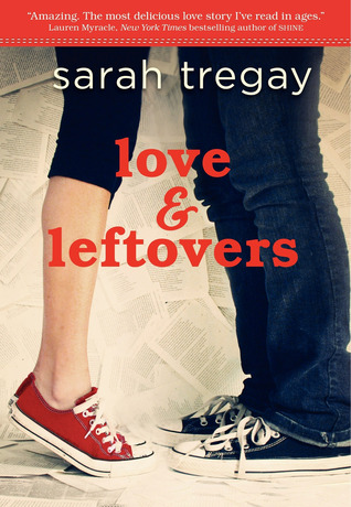 Love and Leftovers - Sarah Tregay epub download and pdf download