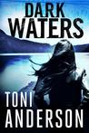 Dark Waters (Vancouver Island - Carver Brothers, #2)