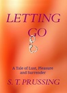 Letting Go  (Letting Go, #1)
