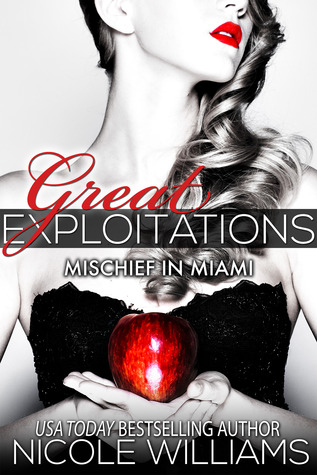 Great Exploitations (Mischief in Miami, #1)