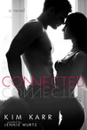 Connected by Kim Karr