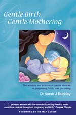 Gentle Birth, Gentle Mothering by Sarah J. Buckley