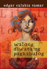 Walong Diwata ng Pagkahulog by Edgar Calabia Samar