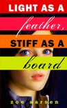 Light as a Feather, Stiff As a Board (Weeping Willow High #1)
