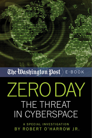 Download free Zero Day: The Threat In Cyberspace PDF