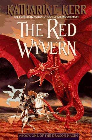 The Red Wyvern by Katharine Kerr