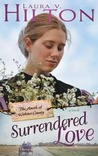 Surrendered Love (Amish Of Webster County #2)