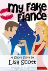 My Fake Fiancé (story #1 from Wedding Flirts! 5 Romantic Short Stories)