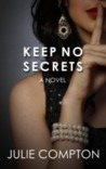 Keep No Secrets