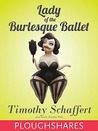 Lady of the Burlesque Ballet