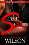 Solo Shivers (Erotic Short #1)