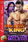 Enslaved by a King (Sold!, #5)
