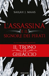 Lassassina e il signore dei pirati Throne of Glass 0.1