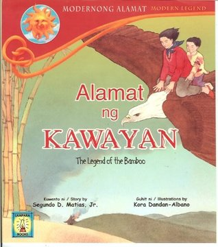 Alamat ng Kawayan: The Legend of the Bamboo