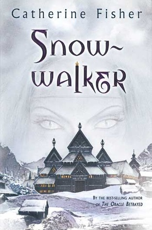 Snow-Walker by Catherine Fisher