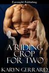 A Riding Crop for Two (Riding Crop #2)